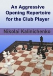 Chess: An Aggressive Opening Repertoire