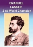 Emanuel Lasker - Chess Champion