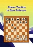 Chess Tactics in Slav Defense